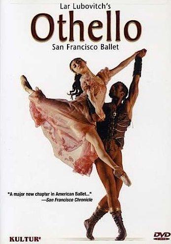 Lar Lubovitch's OTHELLO Dvd (SF Ballet)